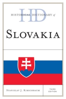 Historical Dictionary of Slovakia, Hardback Book