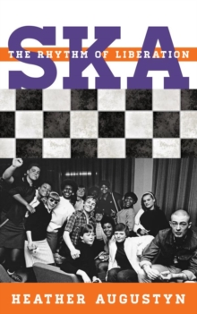 Ska : The Rhythm of Liberation, EPUB eBook