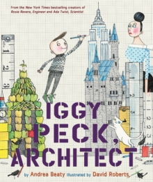 Iggy Peck, Architect, Hardback Book