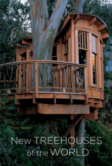 New Treehouses of the World, Hardback Book