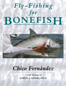 Fly-Fishing for Bonefish, Paperback Book