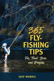 365 Fly-Fishing Tips for Trout, Bass, and Panfish, PDF eBook