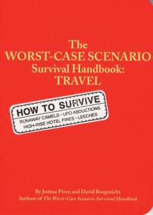 The Worst-case Scenario Travel Handbook, Paperback Book