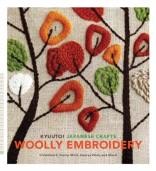 Kyuuto! Japanese Crafts: Woolly Embroidery, Paperback / softback Book