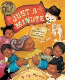 Just a Minute : A Trickster Tale and Counting Book, Paperback Book