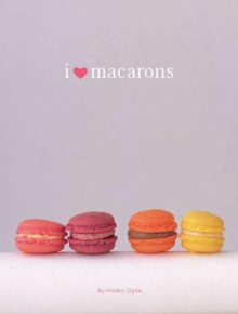 I Love Macarons, Paperback Book