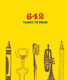 642 Things to Draw: Inspirational Sketchbook to Entertain and Provoke the Imagination, Record book Book