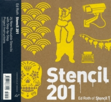 Stencil 201 : 25 New Reusable Stencils with Step-by-Step Project Instructions, Paperback / softback Book