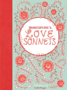 Shakespeare's Love Sonnets, Hardback Book