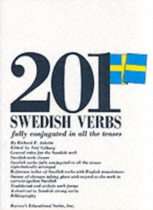 201 Swedish Verbs Fully Conjugated in All the Tenses, Paperback Book