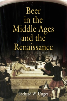 Beer in the Middle Ages and the Renaissance, Paperback / softback Book