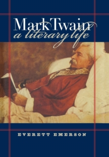 Mark Twain, A Literary Life, Hardback Book