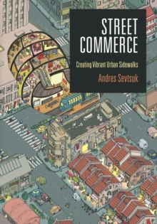 Street Commerce : Creating Vibrant Urban Sidewalks, Hardback Book