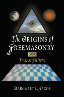 The Origins of Freemasonry : Facts and Fictions, EPUB eBook