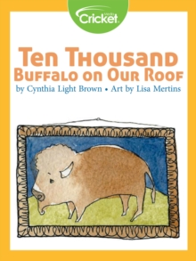 Ten Thousand Buffalo on Our Roof, PDF eBook