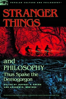 Stranger Things and Philosophy, Paperback / softback Book
