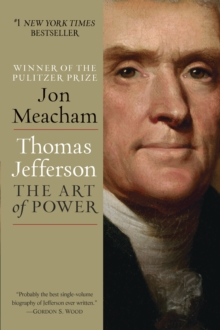 Large Print : Thomas Jefferson: The Art Of Power, Paperback / softback Book