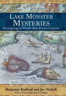 Lake Monster Mysteries : Investigating the World's Most Elusive Creatures, EPUB eBook