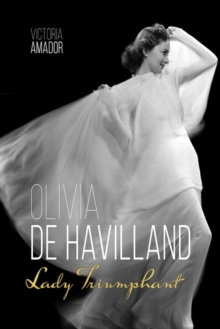 Olivia de Havilland : Lady Triumphant, PDF eBook