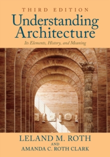 Understanding Architecture : Its Elements, History, and Meaning, Paperback / softback Book
