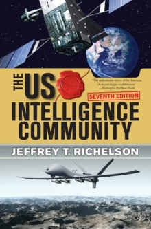 The U.S. Intelligence Community, Paperback Book