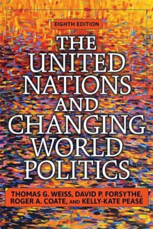 The United Nations and Changing World Politics, Paperback / softback Book