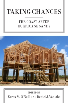 Taking Chances : The Coast after Hurricane Sandy, PDF eBook