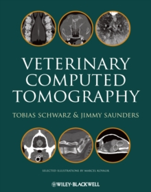 Veterinary Computed Tomography, Hardback Book