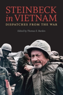 Steinbeck in Vietnam : Dispatches from the War, EPUB eBook