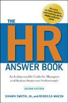 The HR Answer Book: An Indispensable Guide for Managers and Human Resources Professionals, Hardback Book