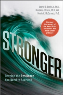 Stronger: Develop the Resilience You Need to Succeed, Hardback Book
