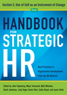 Handbook for Strategic HR - Section 3 : Use of Self as an Instrument of Change, EPUB eBook