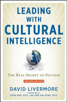 Leading with Cultural Intelligence: The Real Secret to Success, Hardback Book