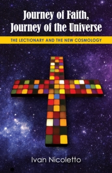 Journey of Faith, Journey of the Universe : The Lectionary and the New Cosmology, EPUB eBook