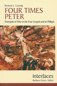 Four Times Peter : Portrayals of Peter in the Four Gospels and at Philippi, EPUB eBook