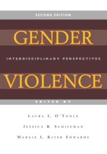 Gender Violence (Second Edition) : Interdisciplinary Perspectives, Paperback / softback Book