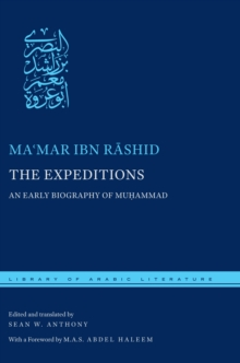The Expeditions : An Early Biography of Muhammad, Hardback Book