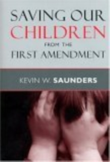 Saving Our Children from the First Amendment, EPUB eBook