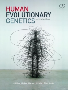 Human Evolutionary Genetics : Origins, Peoples and Disease, Paperback Book