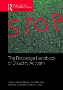 The Routledge Handbook of Disability Activism, Hardback Book