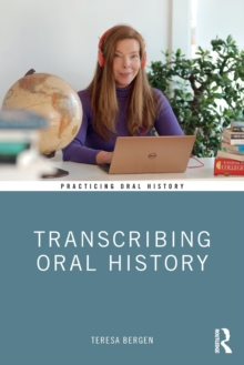 Transcribing Oral History, Paperback / softback Book