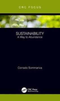 Sustainability : A Way to Abundance, Hardback Book