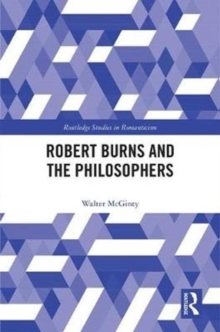 Robert Burns and the Philosophers, Hardback Book