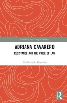 Adriana Cavarero : Resistance and the Voice of Law, Hardback Book
