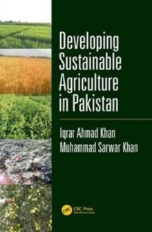 Developing Sustainable Agriculture in Pakistan, Hardback Book