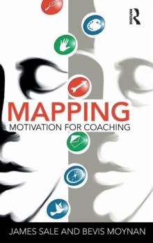 Mapping Motivation for Coaching, Hardback Book