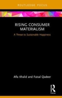 Rising Consumer Materialism : A Threat to Sustainable Happiness, Hardback Book