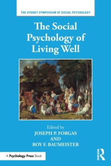 The Social Psychology of Living Well, Paperback Book