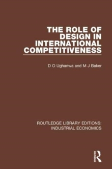 The Role of Design in International Competitiveness, Paperback / softback Book