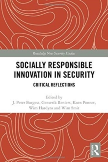 Socially Responsible Innovation in Security : Critical Reflections, Hardback Book